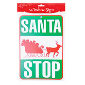 Santa Stop Here Window Sign