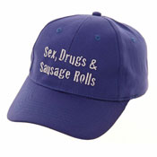 Novelty Baseball Caps 'Sex, Drugs & Sausage Rolls'
